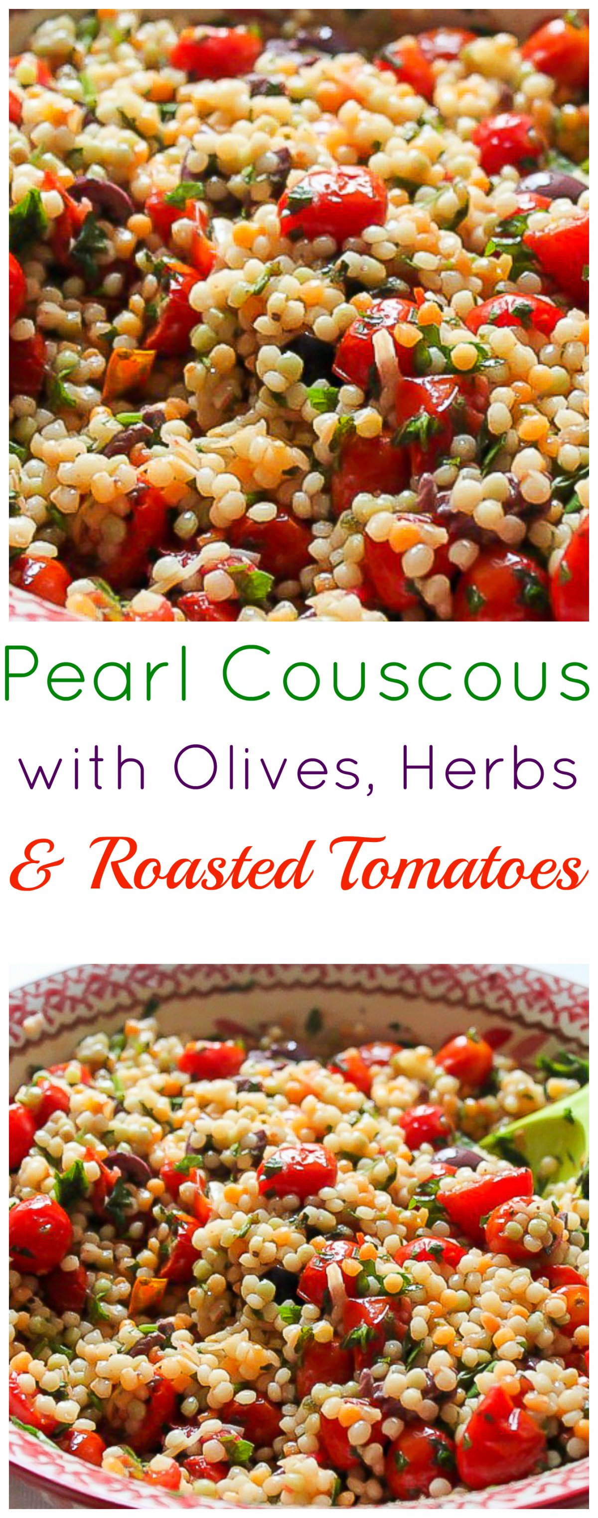 Pearl Couscous With Olives And Roasted Tomatoes Baker By Nature