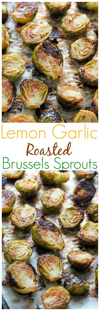 Crispy and flavorful Lemon Garlic Brussels Sprouts! Perfect side for ...