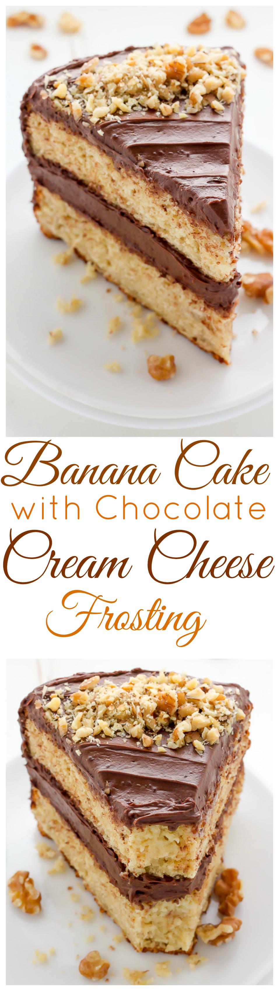 Old-Fashioned Banana Cake with Chocolate Cream Cheese ...