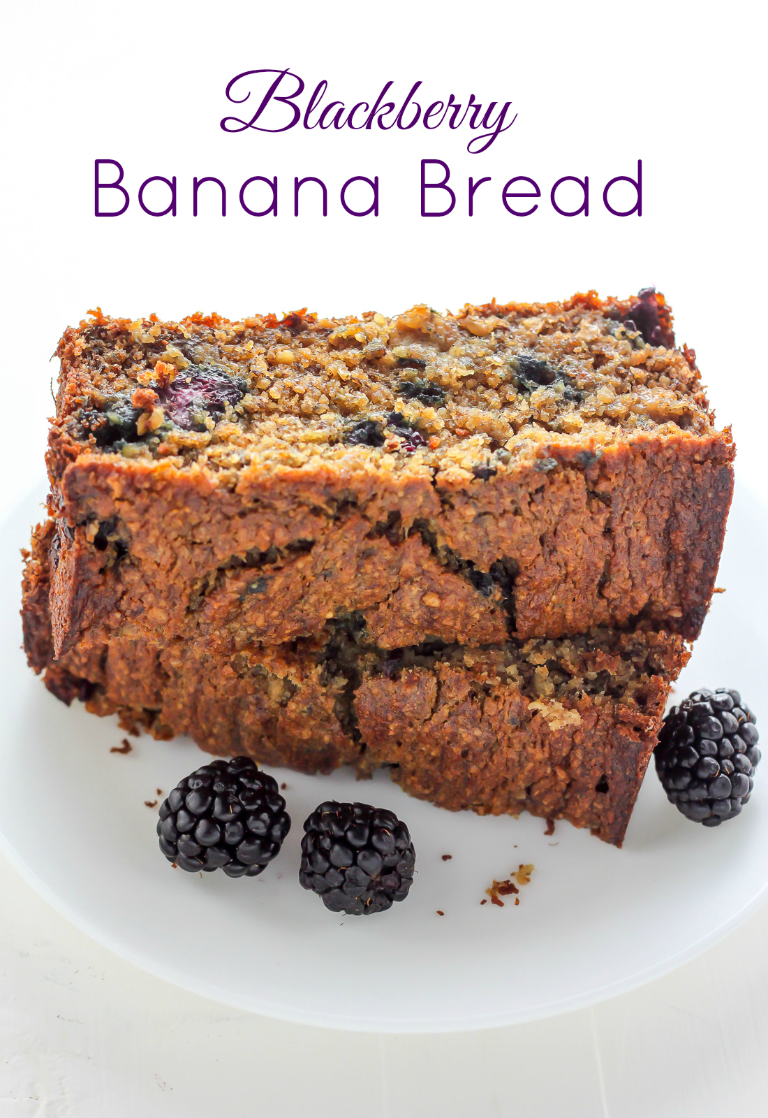Healthy blackberry banana bread baker by nature im a huge fan of classic banana bread but lets be honest its not the most exciting dessert on the block after swiping a few pints of gorgeous forumfinder Gallery