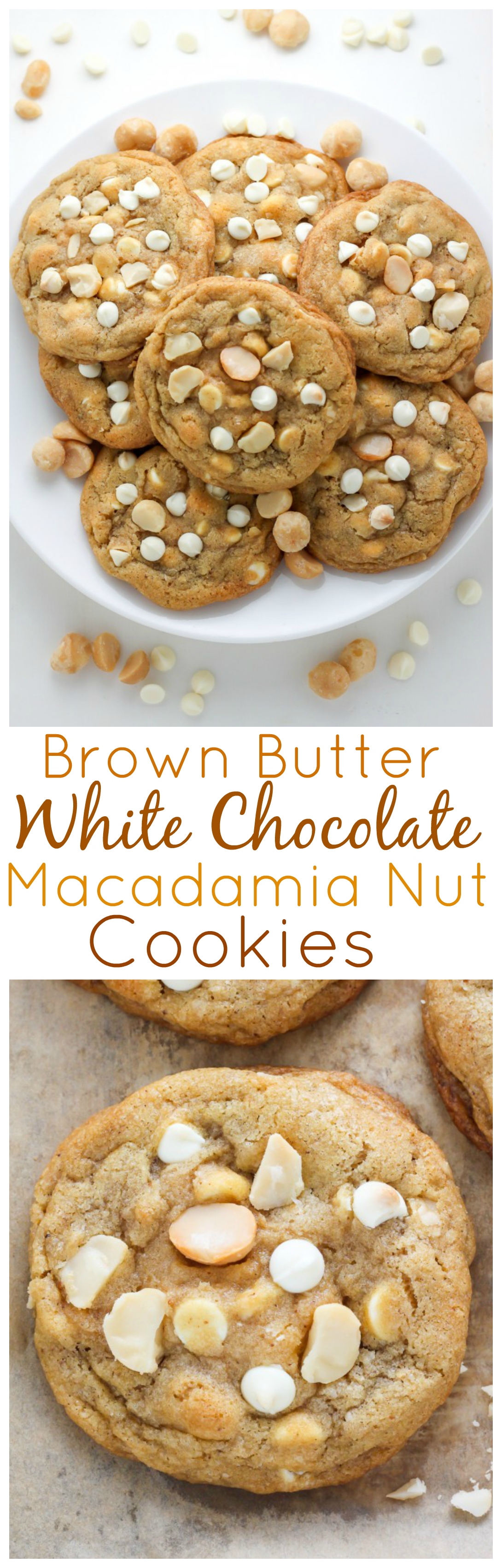 Brown Butter White Chocolate Macadamia Nut Cookies - Baker by Nature