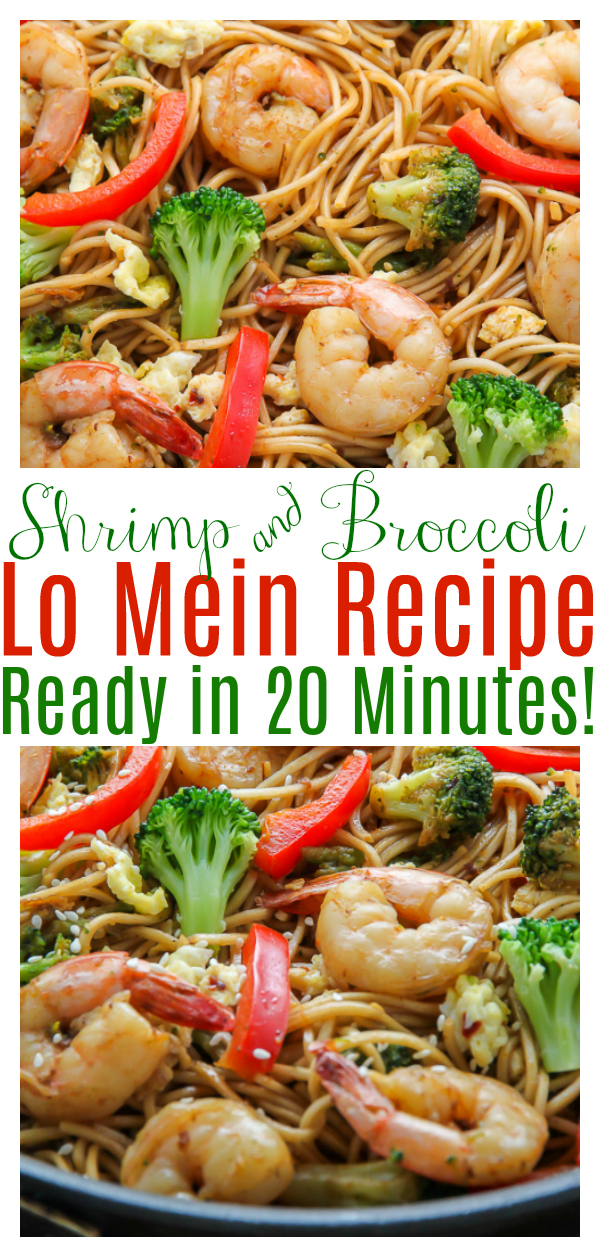 20-Minute Shrimp and Broccoli Lo Mein, because let's be real, sometimes we just need a quick and tasty, noodle dish. Loaded with juicy shrimp, crunchy broccoli, and so much flavor. The whole family will love it!