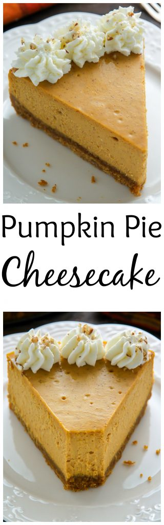 Classic Pumpkin Pie Cheesecake - Baker by Nature