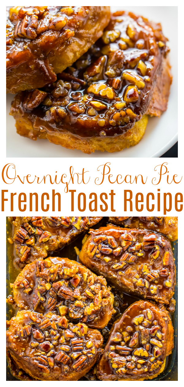 An easy and absolutely delicious recipe for Overnight Pecan Pie French Toast! It's the perfect breakfast or brunch recipe for the holidays! Make it the night before then just wake and bake!