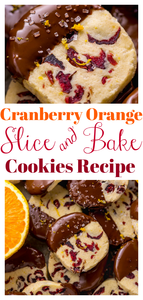 Love chocolate and orange? Then you're going to go crazy for these easy slice n bakes! Studded with dried cranberries and fresh orange zest, the baked cookies are dunked in a thick robe of dark chocolate! They're moist, buttery, and basically melt in your mouth!