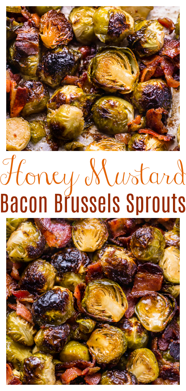 No one will complain about eating their veggies when you're serving these Crispy Honey Mustard Brussels Sprouts with Bacon! These roasted sprouts are coated in homemade honey mustard sauce and then tossed with crispy bacon. One of my go-to side dishes for Thanksgiving!